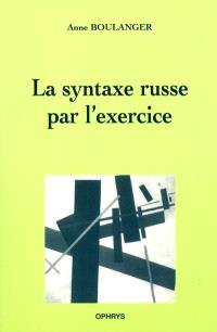 La syntaxe russe par l'exercice