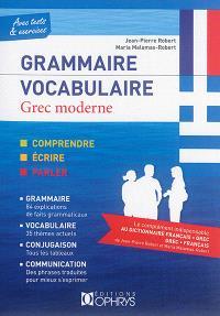 Grammaire, vocabulaire : grec moderne : avec tests & exercices