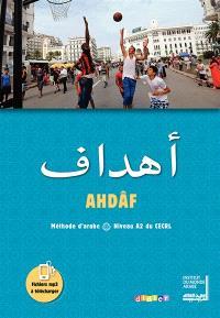 Ahdâf, méthode d'arabe : niveau A2 du CECRL