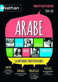 Arabe : la méthode indispensable : initiation, niveau atteint A2