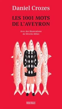 Les 1.001 mots de l'Aveyron