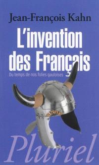 L'invention des Français, Du temps de nos folies gauloises