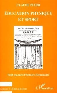 Education physique et sport : manuel d'histoire élémentaire