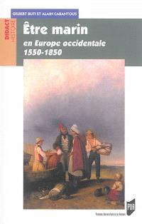 Etre marin : en Europe occidentale : 1550-1850