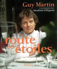 La route des étoiles : conversations avec Sandrine Fillipetti
