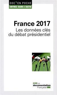 France 2017 : les données clés du débat présidentiel