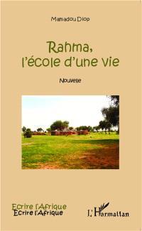 Rahma, l'école d'une vie : nouvelle