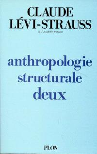 Anthropologie structurale. Volume 2