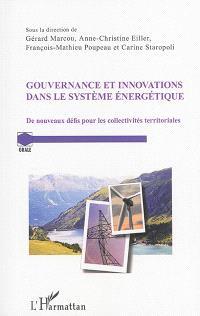 Gouvernance et innovations dans le système énergétique : de nouveaux défis pour les collectivités territoriales