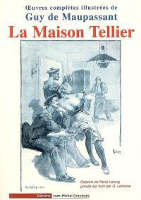 Oeuvres complètes illustrées de Guy de Maupassant, La maison Tellier