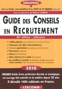 Guide des conseils en recrutement 2010