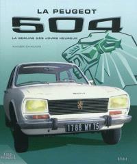 La Peugeot 504 : la berline des jours heureux