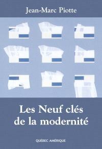 Les neuf clés de la modernité