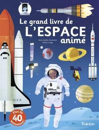 Le grand livre de l'espace animé