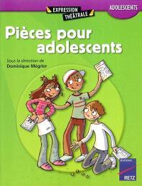 Pièces pour adolescents