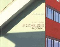 Le Corbusier inconnu : Pessac / Frugès
