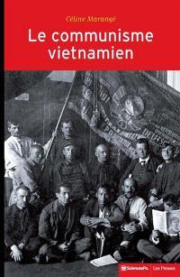 Le communisme vietnamien, 1919-1991 : construction d'un Etat nation entre Moscou et Pékin