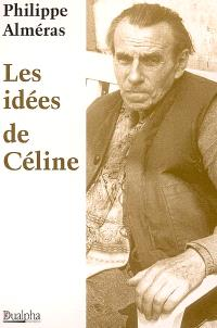 Les idées de Céline