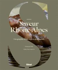 Saveur Rhône-Alpes : géographie d'une région gourmande