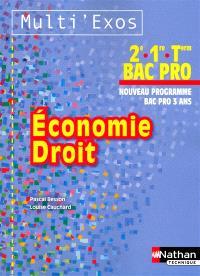 Economie, droit : 2e, 1re, terminale bac pro : nouveau programme, bac pro 3 ans
