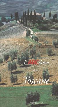 L'ABCdaire de la Toscane