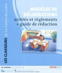Modèles de délibérations, arrêtés et règlements : guide de rédaction
