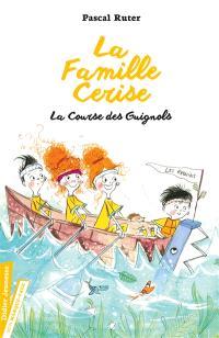 La famille Cerise. Volume 2, La course des guignols