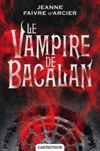 Le prince noir. Volume 1, Le vampire de Bacalan