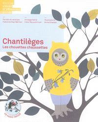 Chantilèges : les chouettes chaussettes