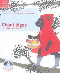Chantilèges : la polka des chats
