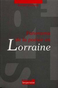 Panorama de la poésie en Lorraine : des origines à nos jours
