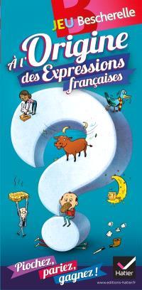 Jeu Bescherelle : à l'origine des expressions françaises : piochez, pariez, gagnez !