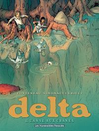 Delta. Volume 1, L'anse aux crânes