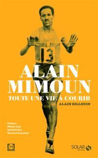 Alain Mimoun : toute une vie à courir