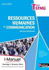Ressources humaines et communication, terminale STMG : nouveau programme : i-manuel, ouvrage + licence élève
