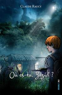 Où es-tu, Yazid ?