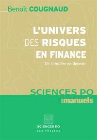 L'univers des risques en finance : un équilibre en devenir