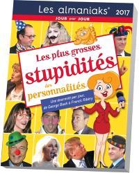 Les plus grosses stupidités des personnalités 2017 : une énormité par jour, de George Bush à Franck Ribéry