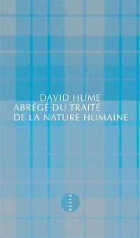 Abrégé du Traité de la nature humaine; Suivi de Lettre d'un gentleman à son ami d'Edimbourg