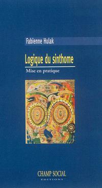 Logique du sinthome : mise en pratique