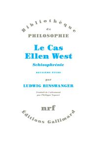 Le cas Ellen West : schizophrénie, deuxième étude