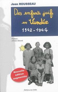 Des enfants juifs en Vendée : 1942-1944