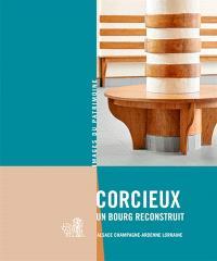 Corcieux : un bourg reconstruit