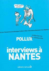 Interviews à Nantes