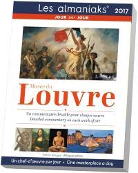 Musée du Louvre 2017 : un chef-d'oeuvre par jour = Musée du Louvre 2017 : one masterpiece a day