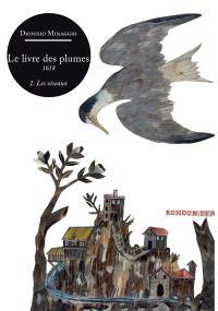Le livre des plumes, 1618. Volume 1, Les oiseaux