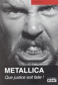 Metallica : que justice soit faite !