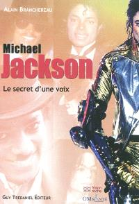 Michael Jackson : le secret d'une voix