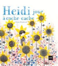 Heidi joue à cache-cache