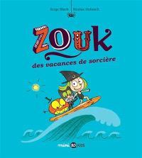 Zouk. Volume 4, Des vacances de sorcière